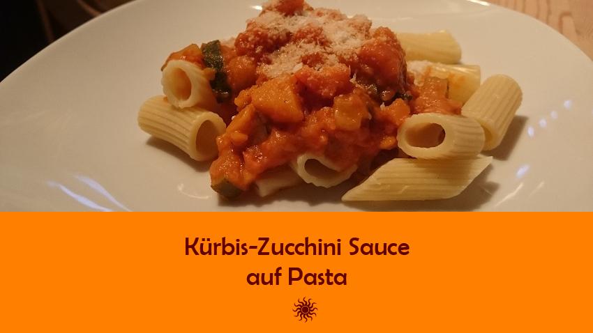 Rezept für Kürbis-Zucchini Sauce auf Pasta – spontane Kreativküche