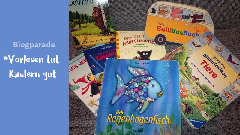 Blogparade: Vorlesen tut Kindern gut – mit vielen tollen Buchtipps