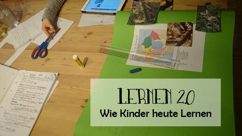 Lernen 2.0 – wie Kinder heute Lernen