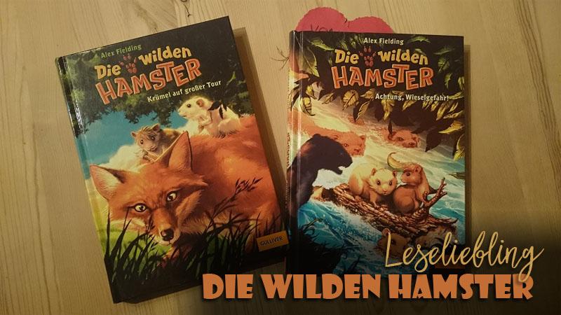 Leseliebling: Die wilden Hamster – Krümel auf großer Tour.