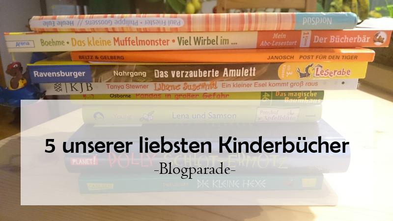 Fünf unserer liebsten Kinderbücher – Beitrag zur Blogparade