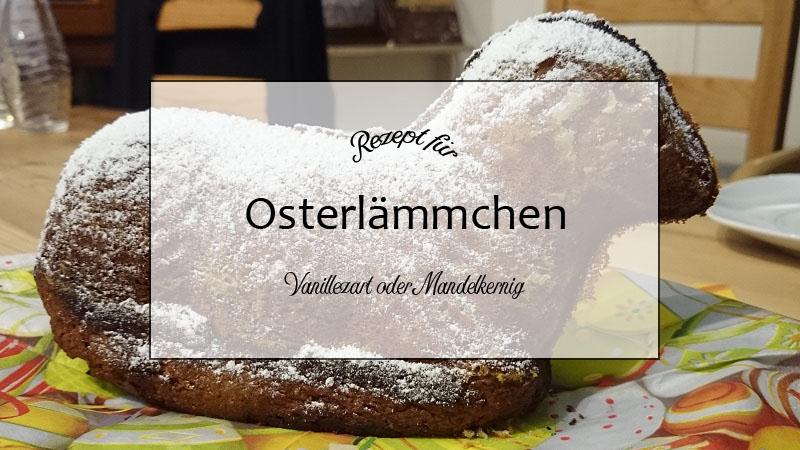 Zwei Rezepte für Osterlämmchen – vanillezart oder mandelkernig