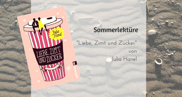 Liebe, Zimt und Zucker von Julia Hanel