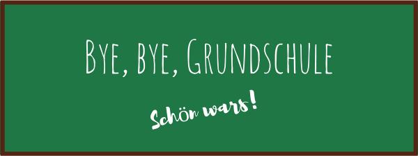 Wir feiern Abschied – Bye, bye, Grundschule.