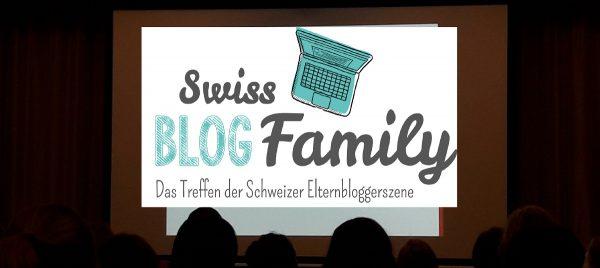 Swiss Blog Family 2017 – zum zweiten Mal auf der Bloggerkonferenz in Basel