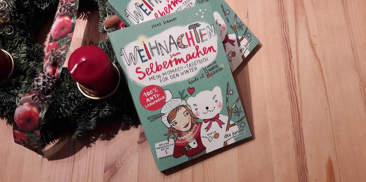 """""""Weihnachten zum Selbermachen """"- Kinderbuchadvent Türchen No. 2"""